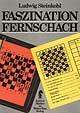 Steinkohl, Faszination Fernschach