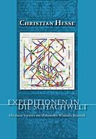 Hesse, Expeditionen in die Schachwelt