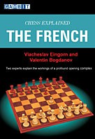 Eingorn/Bogdanov, Chess Explained - The French