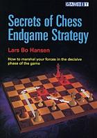 Hansen, Secrets of Chess Endgame Strategy