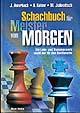 Awerbach u.a., Schachbuch für Meister von Morgen