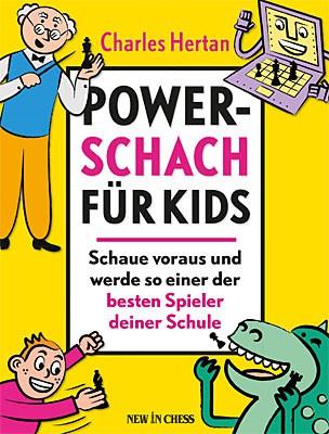 Hertan, Power-Schach für Kids
