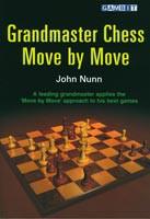 Nunn, Grandmaster Chess Move by Move