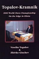 Topalov/Ginchev, Topalov-Kramnik