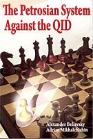 Beliavsky/Mikhalchishin, The Petrosian System against the QID