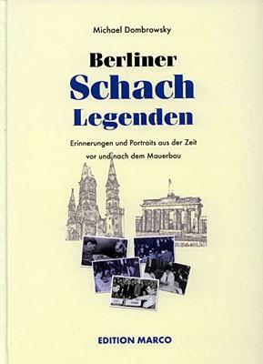 Dombrowsky, Berliner Schachlegenden