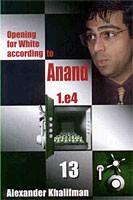 Khalifman, Opening for White acc. to Anand Vol. 13