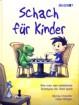 Chandler/Milligan, Schach für Kinder
