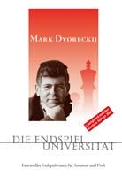 Dvoreckij, Die Endspieluniversität 4.Aufl. 2010