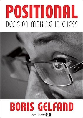 Gelfand, Positional Decision making in Chess - kartoniert