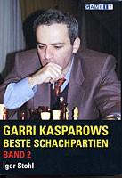 Stohl, Garri Kasparows Beste Schachpartien Bd. 2