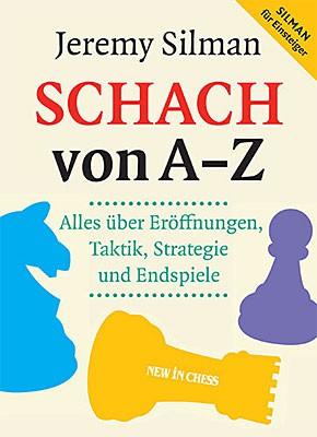 Silman, Schach von A-Z