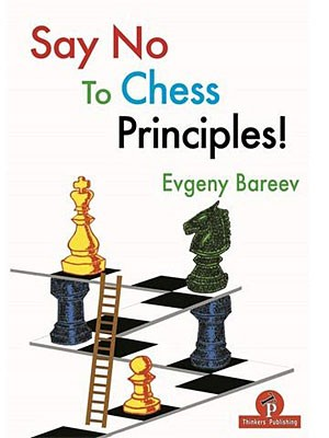 Bareev, Say No to Chess Priciples!