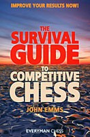 Emms, Survival Guide to Competitive Chess