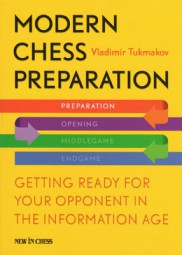 Tukmakov, Modern Chess Preparation