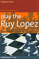 Greet, Play the Ruy Lopez