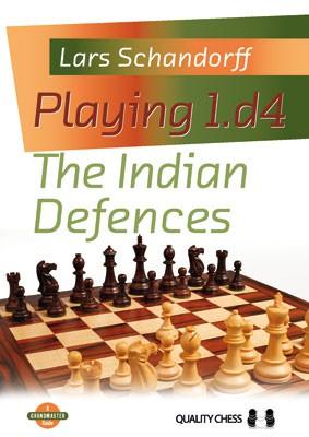 Schandorff, Playing 1.d4 - The Indian Defences kartoniert