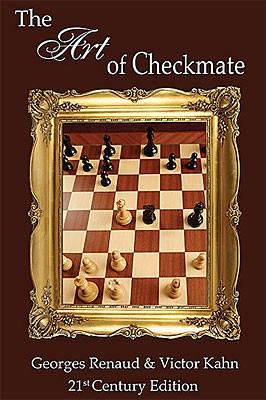 Renaud-Kahn, The Art of Checkmate