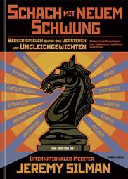 Silman, Schach mit neuem Schwung
