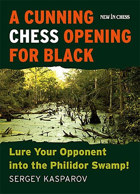 Kasparov, A cunning Chess Opening for Black