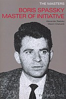 Raetsky/Chetverik, Boris Spassky - Master of Initiative