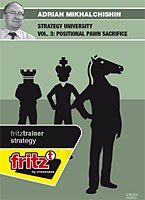 Chessbase, Mikhalchishin - Strategy University 3, Positional Pawn Sacrifice