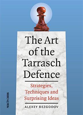 Bezgodov, The Art of the Tarrasch Defence