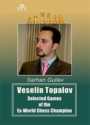 Guliev, Veselin Topalov