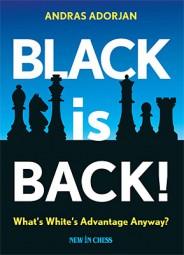 Adorjan, Black is back!