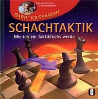 Kasparow, Schachtaktik