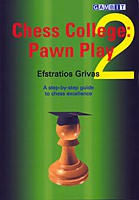 Grivas, Chess College 2, Pawn Play