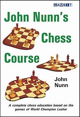 Nunn, John Nunn's Chess Course