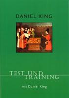 King, Test und Training mit Daniel King