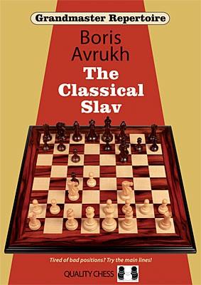 Avrukh, Grandmaster Repertoire 17 - The Classical Slav - kartoniert