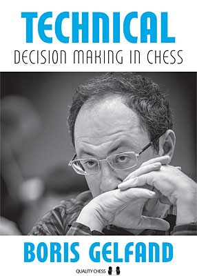 Gelfand, Technical Decision Making in Chess