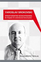 Srokovski, Strukturiertes Schachtraining