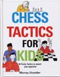 Chandler, Chess Tactics for Kids
