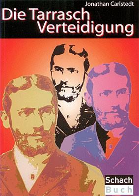 Carlstedt, Die Tarrasch-Verteidigung