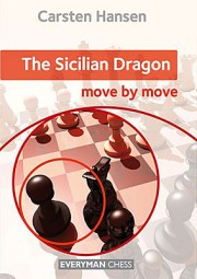 Hansen, The Sicilian Dragon - move by move
