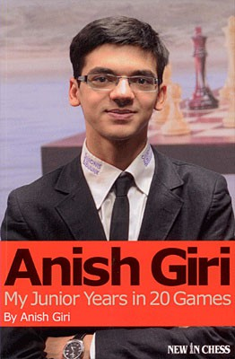 Giri, Anish Giri - My Junior Years in 20 Games