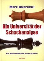 Dvoretsky, Die Universität der Schachanalyse