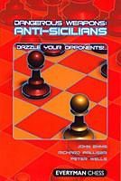 Emms/Palliser/Wells, Dangerous Weapons: Anti-Sicilians