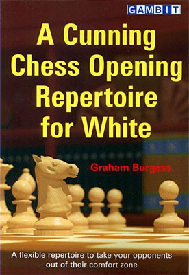 Burgess, A cunning chess opening repertoire for White