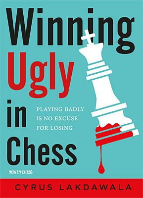 Lakdawala, Winning ugly in Chess