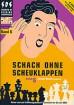 Bosch, Schach ohne Scheuklappen Band 6
