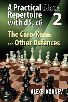 Kornev, A practical Black Repertoire with d5, c6 Vol. 2 - Caro-Kann and others