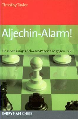 Taylor, Aljechin-Alarm