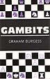 Burgess, Gambits