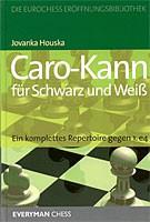 Houska, Caro-Kann für Schwarz und Weiß