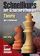 Konikowski, Schnellkurs Schacheröffnungen - Theorie